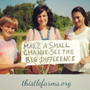 The 7th principle of living gracefully in community from the women of Magdalene of Thistle Farms.  www.thistlefarms.org