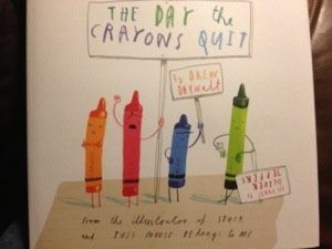 Santa brought me this great book.  It is really delightful.  http://www.amazon.com/The-Crayons-Quit-Drew-Daywalt/dp/0399255370/ref=sr_1_1?ie=UTF8&qid=1389153580&sr=8-1&keywords=the+day+the+crayons+quit