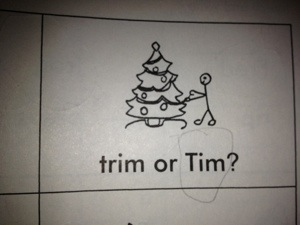 The guy decorating the tree is named Tim apparently.  Apparently he and Cooter are on a first name basis.