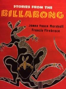 http://www.amazon.com/Stories-Billabong-James-Vance-Marshall/dp/1847801242/ref=sr_1_1?s=books&ie=UTF8&qid=1406077911&sr=1-1&keywords=stories+from+the+billabong