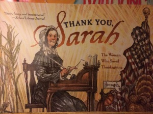 Thank You, Sarah: The Woman Who Saved Thanksgiving by Laurie Halse Anderson and Matt Faulkner